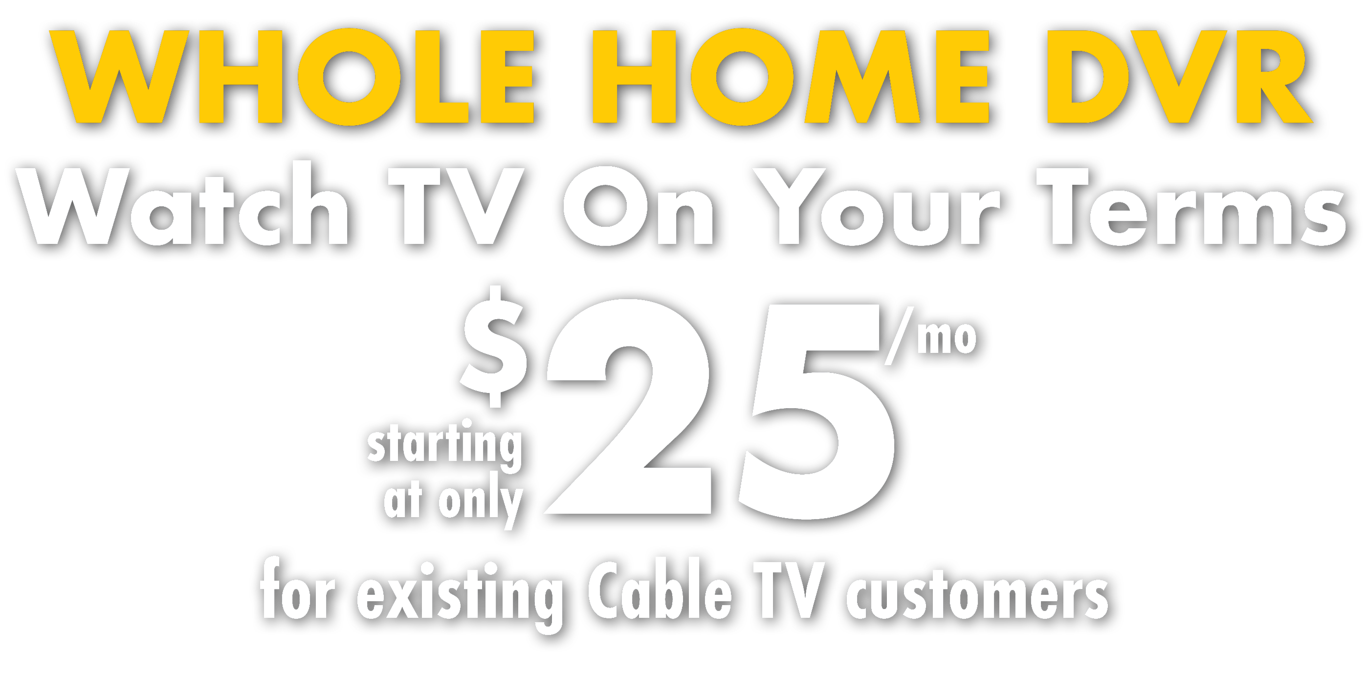 Internet Tv And Phone Solutions For Home Ritter Communications Whole House Dvr Cable Wiring Shop Plans